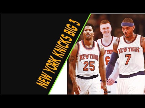 New York Knicks Big 3 Mix- The Show Goes On