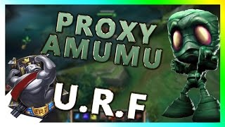 URF 2015 (Ultra Rapid Fire) Amumu Proxy Gameplay - League of Legends (Commentary)