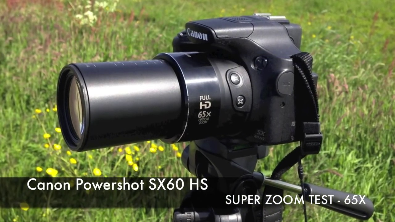 Canon Powershot Sx60 Hs Super 65x Zoom Test Video With Tripod Youtube