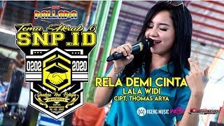 Download lagu LALA WIDI - RELA DEMI CINTA ( CIPT. THOMAS ARYA ) - NEW PALLAPA LIVE TA KE 6 SNP INDONESIA GOFUN BJN