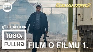 Equalizer 2 (2018) film o filmu 1 CZ - Denzel je zpět!