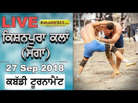 🔴 Kishanpura Kalan Moga Kabaddi Tournament 27 Sep 2018