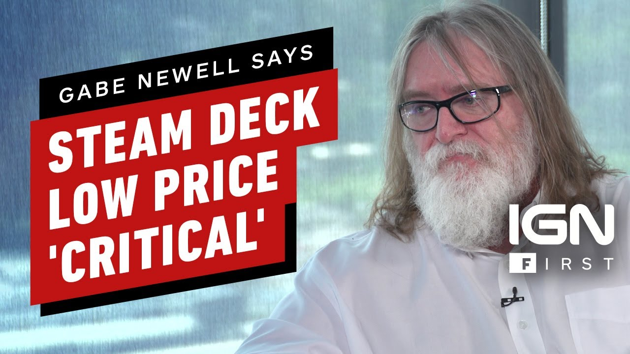 Download Gabe Newell: Hitting Steam Deck Price Was 'Painful' but 'Critical'