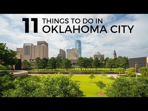 11 Things to do in Oklahoma City
