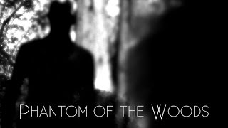 It's in the Woods - Phantom of the Woods - Teaser Trailer