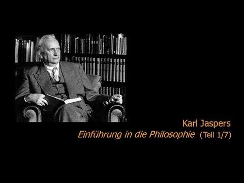 Karl Jaspers - Einführung in die Philosophie 1/7 (1950/51)