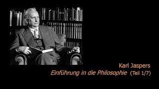 Karl Jaspers  Einführung in die Philosophie 17 (195051)