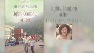 """Lights, Cowboy, Action"" Book Trailer"