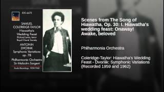 Scenes from The Song of Hiawatha, Op. 30: I. Hiawatha