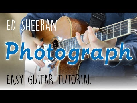 Photograph Guitar Tutorial - Ed Sheeran | Chords & Rhythm, Easy Guitar Lesson