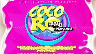 La Materialista - Cocoro Remix 2018 Ft La Delfy x Jhon Distrito y Amigos (Versión Radio)