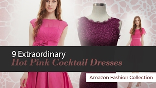 9 Extraordinary Hot Pink Cocktail Dresses Amazon Fashion Collection