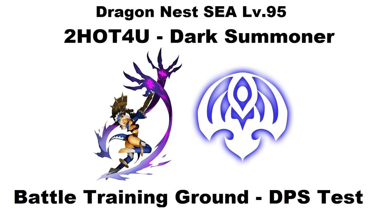 Dragon Nest SEA - Lv 95 Dark Summoner - Battle Training Ground DPS