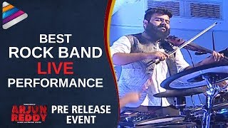 Best Rock Band Live Performance | Arjun Reddy Pre Release Event | Vijay Deverakonda | #ArjunReddy