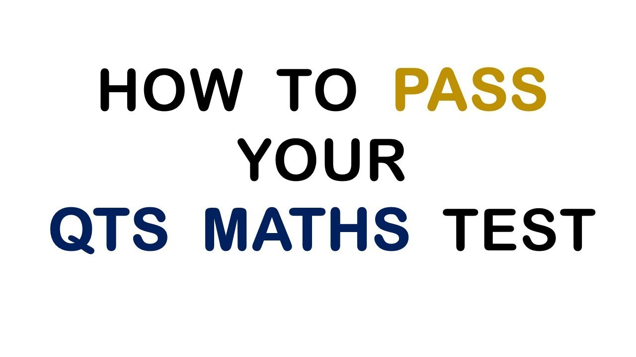 How to Pass the QTS Numeracy Skills Test | QTS Maths Tutor - YouTube