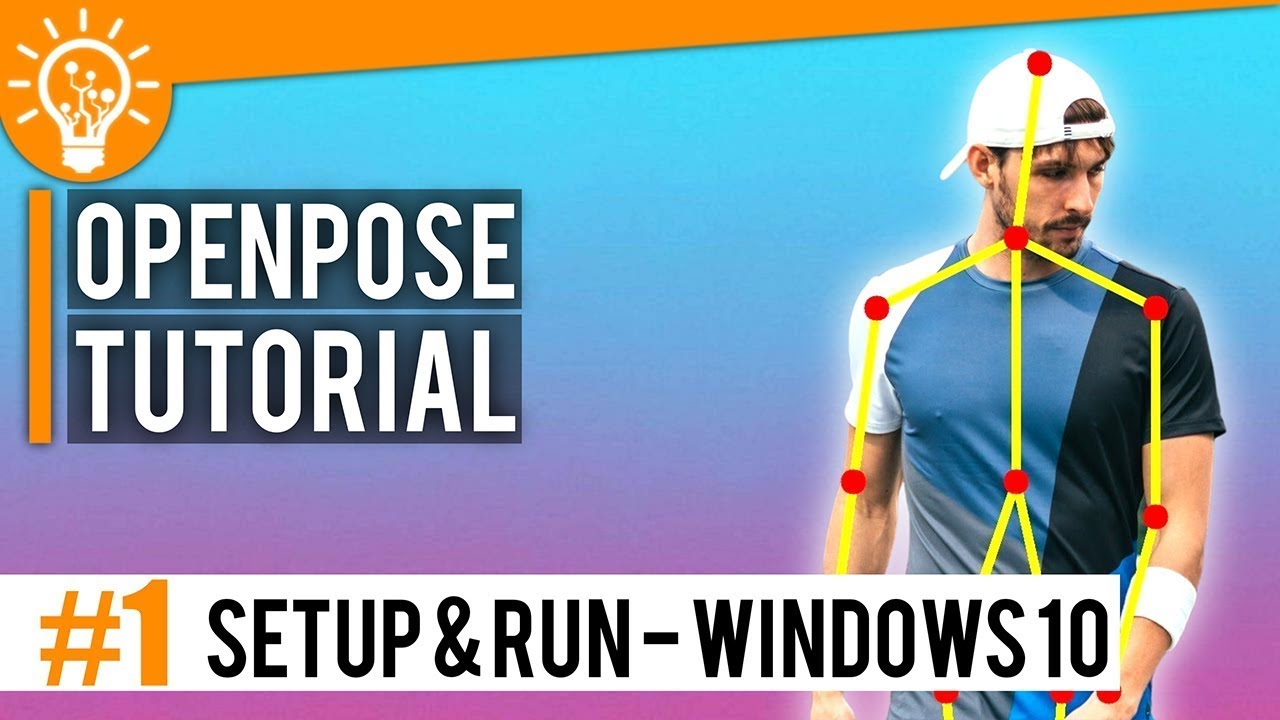 Pose Estimation Tutorial #1 - Installation & Execution of OpenPose on  Windows 10
