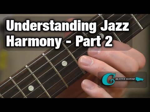 Understanding Jazz Harmony - Part Two