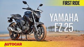 Yamaha FZ 25 | First Ride | Autocar India