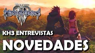 [E3 2018] Kingdom Hearts 3 - Información y novedades de las entrevistas a Nomura (Español)
