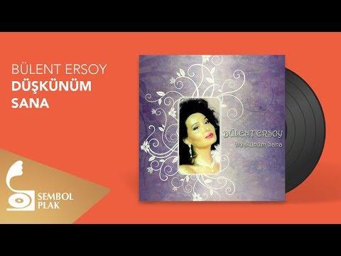 Bülent Ersoy - Düşkünüm Sana (Full Albüm)