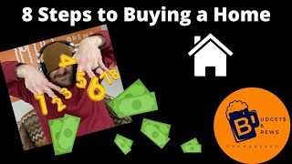 8 Steps to Buying a Home (Finance Friday)