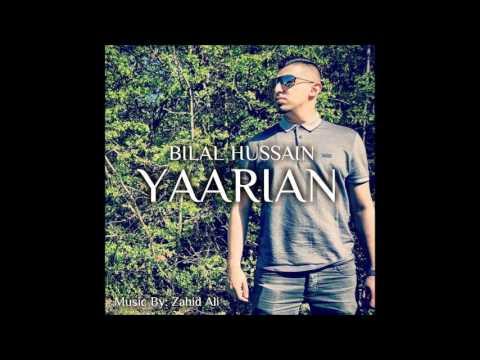Yaarian - Bilal Hussain - (Audio) Official
