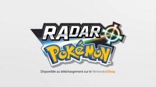 Bande-annonce RAdar Pokémon - Nintendo 3DS