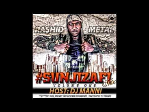 DJ MANNI  RASHID METAL SUNJIZAFI MIX VOL.1