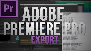 Best Youtube Export Settings With Adobe Premiere Pro CS6 thumbnail