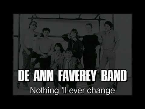 DE ANN FAVEREY BAND - Nothing'll ever change