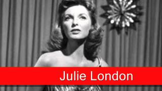 Watch Julie London Mad About The Boy video