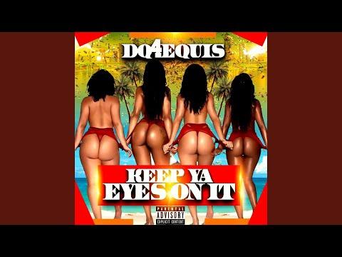 Keep Ya Eyes on It