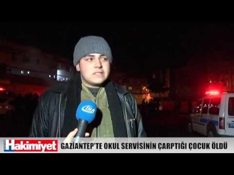 GAZİANTEP'TE OKUL SERVİSİNİN ÇARPTIĞI ÇOCUK ÖLDÜ