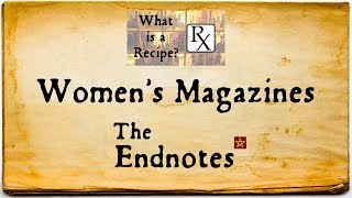 History of Women's Magazines: The Endnotes