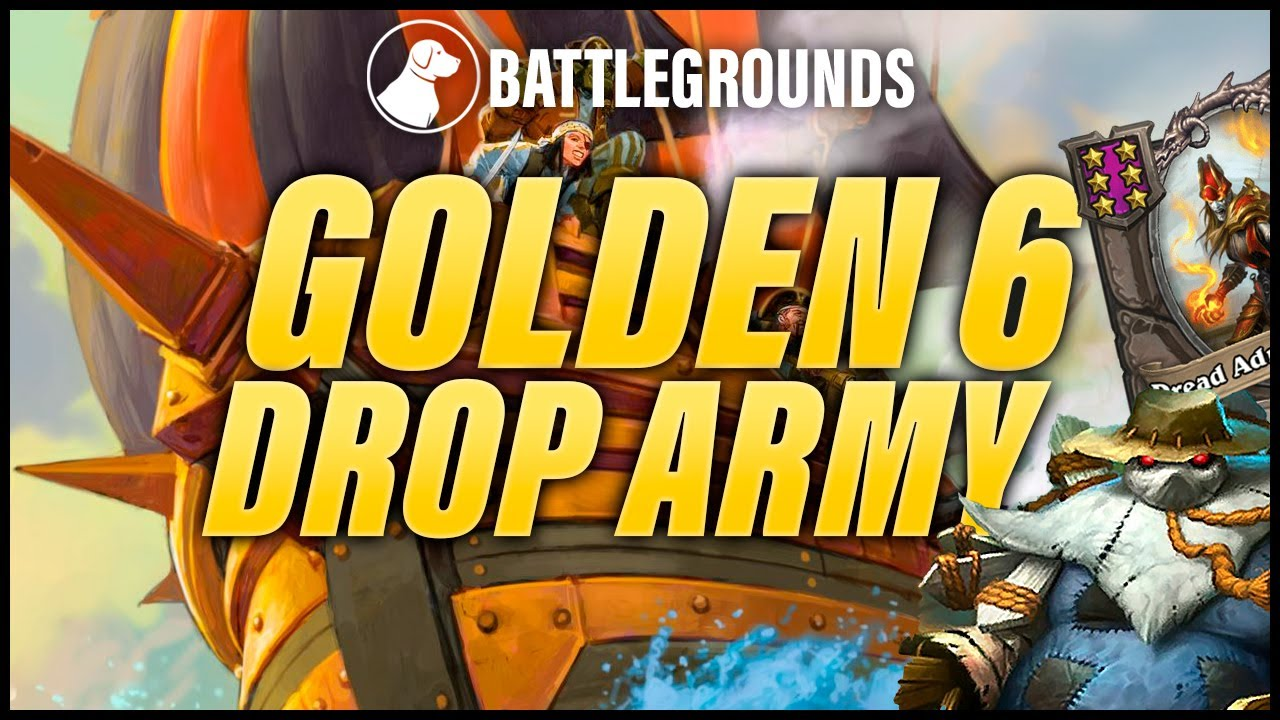 Golden 6 Drop Army | Dogdog Hearthstone Battlegrounds