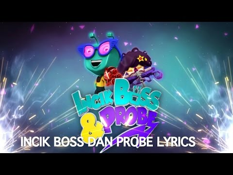 Lyrics Incik Boss dan Probe