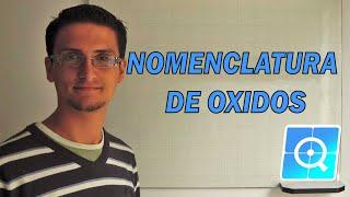Nomenclatura Inorgánica: Oxidos