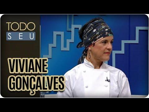Chef Viviane Gonçalves | Mestres Da Gastronomia  - Todo Seu (14/08/17)