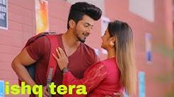 Ishq Tera : Guru randhwa &Mr faisu:Preetinder (full video song)