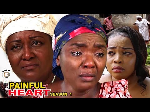 Painful Heart Season 1 - Chioma Chukwuka 2017 Latest Nigerian Nollywood Movie full HD