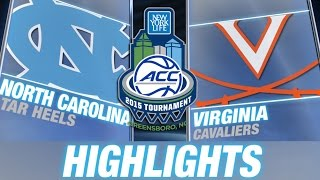 North Carolina vs Virginia | 2015 ACC Men's Tournament Highlights