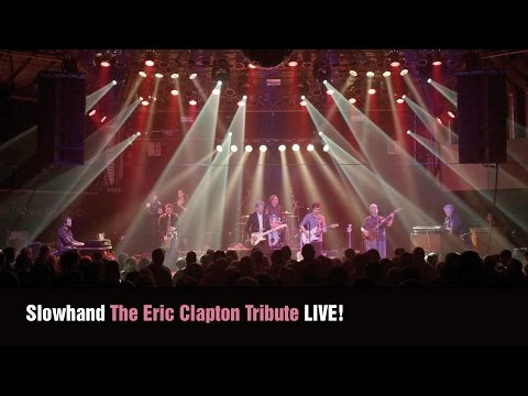 Slowhand – The Eric Clapton Tribute – LIVE!