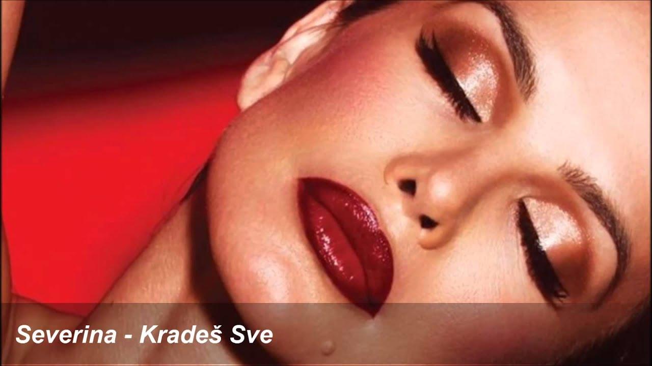 Severina - KRADES SVE