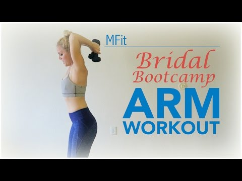 Bridal Bootcamp: Arm Workout | MFit