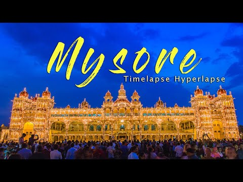 World famous Mysore City ಮೈಸೂರು Timelapse Hyperlapse   Karnataka India   Palace   Dasara   Travel