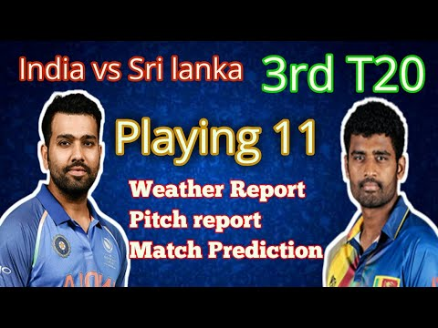 India vs Sri Lanka 3rd T20 | Predicted Playing 11 | weather report pitch report 24 dec | ind vs sl