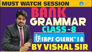 English | IBPS Clerk 2018 | Class - 8 | Bank Grammar | Vishal Sir | 4:00 PM thumbnail