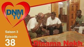 Dinama Nekh - saison 3 - épisode 38