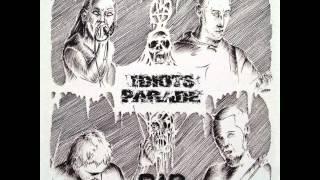 """Idiots Parade - R.I.P. 5"""" [2013]"""