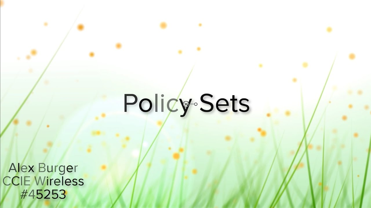 ISE Policy Sets